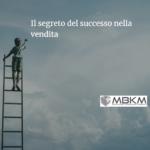 Il segreto del successo nella vendita